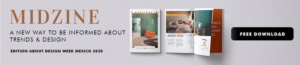 midzine-dwm2020 winter trends Winter Trends: Exclusive Guide For Your Home Decor This Season! MIDZINE design week mexico 20202
