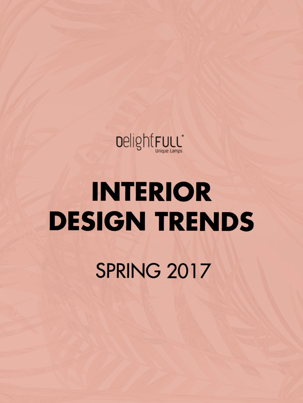 'Interior Design Trends- Spring 2017', The eBook You Can't Miss!