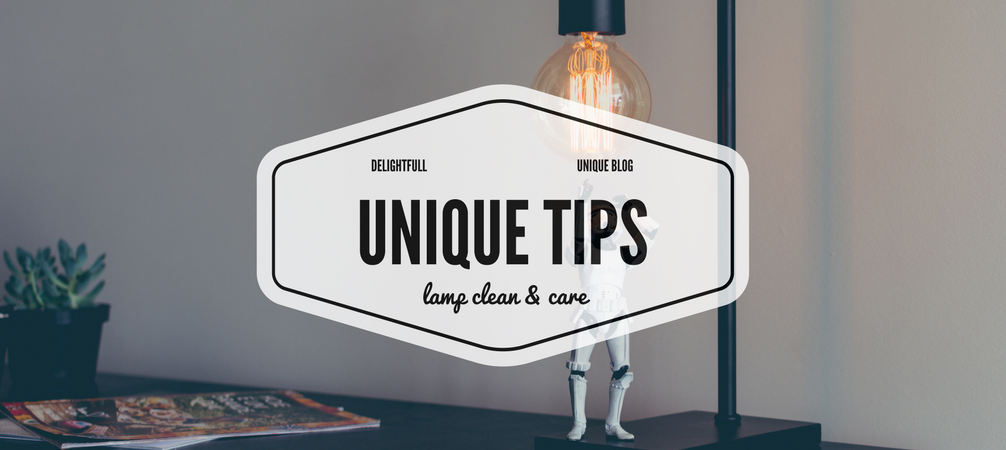 Interior Design Tips- How to Clean Lights and Shades and Other Secrets
