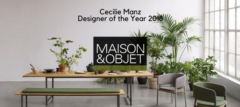 Let's Meet The Designer of The Year Maison et Objet 2018- Cecilie Manz FEAT