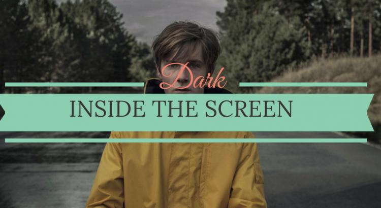 Inside The Screen_ Netflix's Dark and It's Pleasing Aesthetic