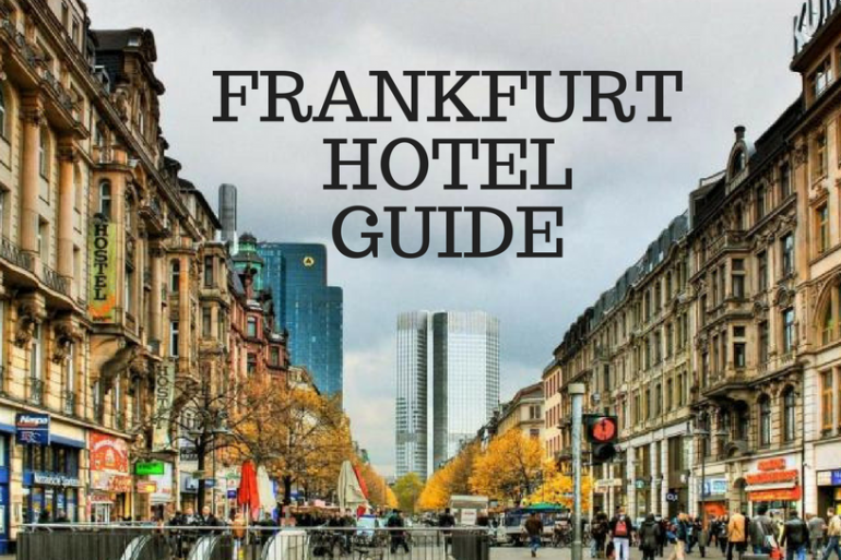 Welcome To The Hotel Travel Guide In Frankfurt!