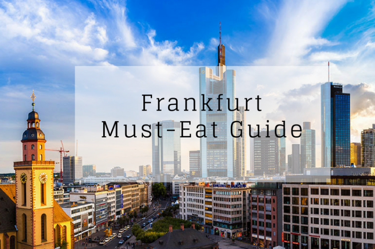 Where To Eat In FrankFurt _ The Must-Try Frankfurt Restaurants