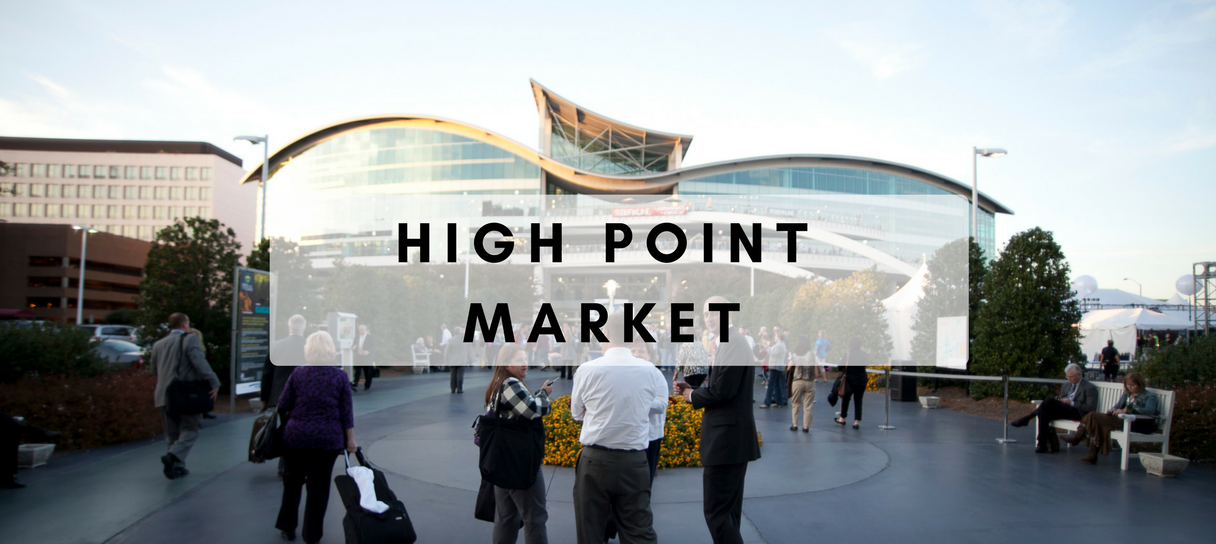 Here's What You Got To Do This Weekend_ High Point Market 2018!