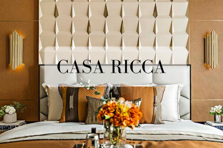 Casa Ricca _ Striving In The Luxury Design World