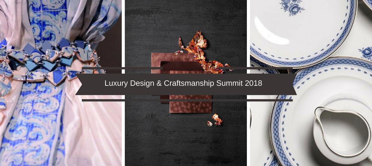 Spread The Word_ Luxury Design & Craftsmanship Summit 2018 Is Here!