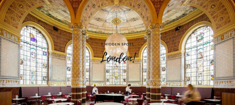 9 Hidden Spots You Need To Visit In... London!