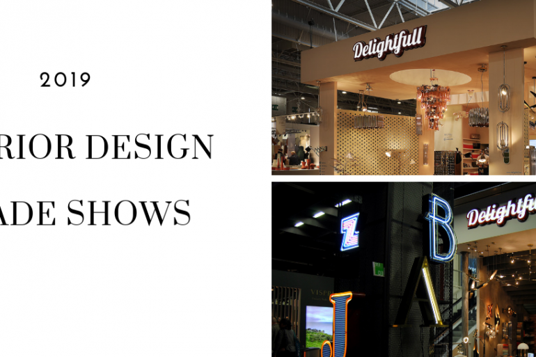 Interior Design Trade Shows 2019 You Can't Afford To Miss Out On 6