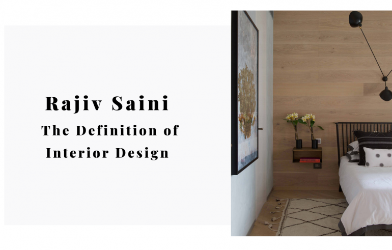 Rajiv Saini All About The Definition of Interior Design (6)