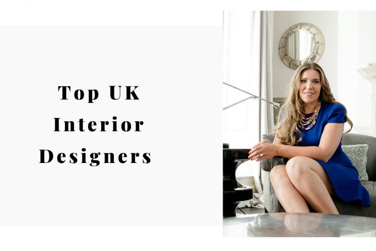 Top UK Interior Designers Guide 2019!