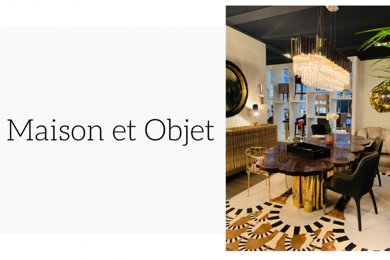 Maison et Objet 2019_ An Inside Peek Into The Trade Show