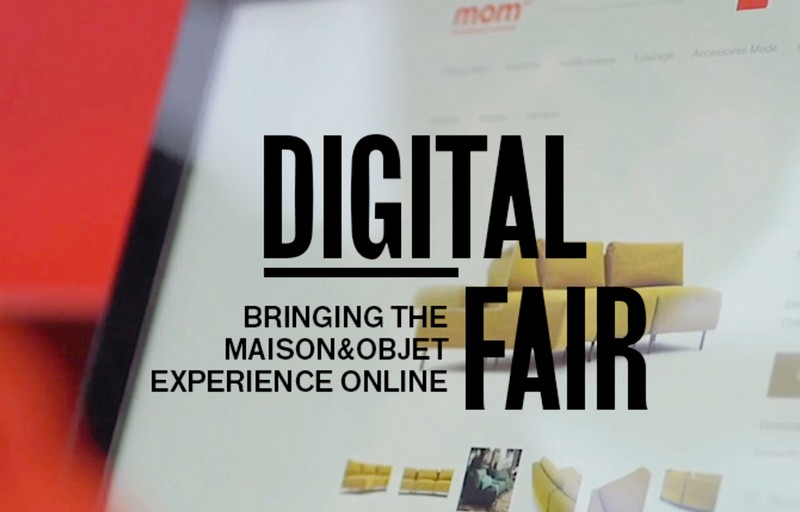 Maison et Objet Digital Fair 2020 Is On! - Discover Here All About It